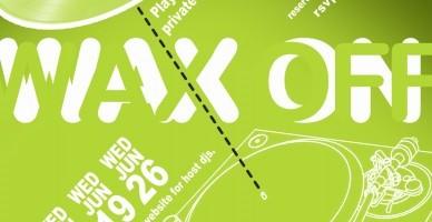 Wax On Wax Off Event Flyer
